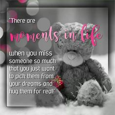 Yes !!!! Miss You Babe, I Miss My Mom, Birthday In Heaven, Happy Birthday Me, Tatty Teddy, Grief Poems, Important Quotes, Missing Someone, In Loving Memory