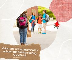 Vision and virtual learning for school-age children during COVID-19. #Optometristglenellyn #OptometristAddison #OptometristInglenellyn #OptometristInAddison #EyeDoctorInAddison #EyeDoctorInglenellyn #MaleEyeDoctorInAddison