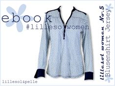 Ebook Schnittmuster Blusenshirt Jersey mit Knopfleiste und Kragen für Damen und Kinder lillesol & pelle women