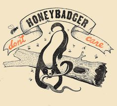 honeybadger don't care! #illustration