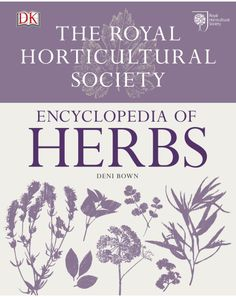 New edition of the definitive guide to growing and using herbs, from the experts at the RHS An illustrated A-Z of herbs packed with