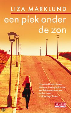 Een plek onder de zon, Liza Marklund