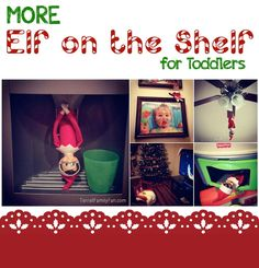 More Elf on the Shelf Ideas for Toddlers and Young children! #christmas