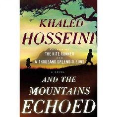 The Best Book You'll Read All Year: And the Mountains Echoed