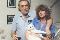 Charles Bukowski and his lovely Linda with the resiliant cat who inspired one of my favorite poems.