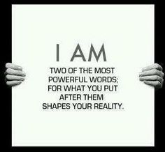 What are you manifesting today?  I am. Power words. I am happy, beautiful, strong, prosperous, healthy, and simply amazing.