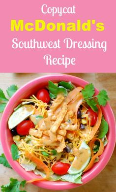 Copycat McDonald's Southwest salad dressing tastes just like the original. Mix some up and you'll know why people love this dressing. salad dressing dressing Own Southwest Salad Recipe, Southwest Sauce, Newmans Own Southwest Dressing Recipe, Salad Dressing Recipes, Salad Recipes, Restaurant Recipes, Dinner Recipes, Dinner Ideas, Dessert Recipes
