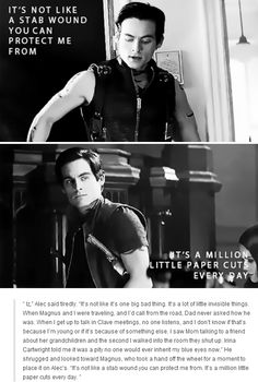 """""""It's a million little paper cuts every day."""" - Alec Lightwood 