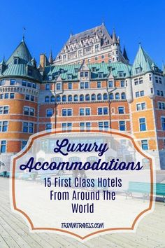 Looking to book that long-awaited luxury getaway and wanting to have that unforgettable, dream hotel experience? I know just the place! I am sharing my personal list of 4 and luxury stays from across the globe including Canada, Europe, Asia, South Travel Advice, Travel Guides, Travel Tips, Travel Destinations, Travel Europe, Travel Abroad, Unique Hotels, Best Hotels, Travel Around The World