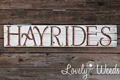 """Rustic """"Hayride"""" sign at www.lovelyweeds.com"""