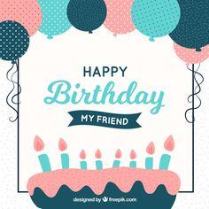 HBD🎂mz Happy Birthday My Friend, Happy Birthday Wishes Quotes, Birthday Quotes For Him, Happy Birthday Parties, Happy Birthday Greetings, Birthday Background Design, Cake Background, Birthday Card Design, Balloon Birthday Cakes