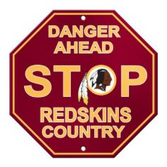 "NFL Washington Redskins Stop Sign by Fremont Die. $6.91. High quality screen printed logos.. Great decoration for any room or garage.. Officially Licensed NFL product.. Dimensions: 12"" x 12"".. Made from durable styrene plastic.. NFL Stop Sign. Save 47%!"