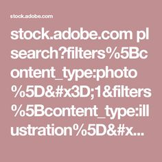 stock.adobe.com pl search?filters%5Bcontent_type:photo%5D=1&filters%5Bcontent_type:illustration%5D=1&filters%5Bcontent_type:zip_vector%5D=1&filters%5Bcontent_type:video%5D=1&filters%5Bcontent_type:template%5D=0&safe_search=1&ca=0&serie_id=107108268