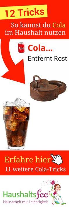 12 Möglichkeiten, Cola im Haushalt zu nutzen, Rost entfernen