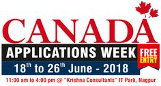 Last 3 days left!!! Apply to High Ranked #Canadian #Institutions Canada Applications Week in Nagpur From: 18th to 26th June Time: 11:00 am to 4:00 pm Venue: Krishna Consultants, IT Park, #Nagpur  #Benefits of attending the event: Application #Fee Waiver* Part time #Job opportunities Get Post Study #Work #Visa for 3 years* and  more.