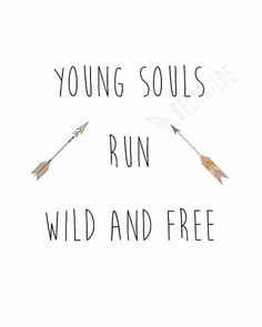 Young souls run wild and free tribal arrows simple word art world be so cute in the boy's nursery and bedroom!