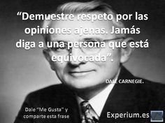 Frases de Dale Carnegie. Dale Carnegie, Gabriel Garcia Marquez, Albert Camus, Architecture Quotes, Travel Design, Motivation, Outdoor Travel, Decir No, Coaching
