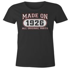 90th Birthday Gift T-Shirt - Made In 1926 All Original Parts - Short Sleeve Womens T-Shirt