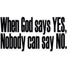 It doesn't matter what anyone else says...only what He says...