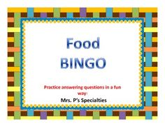Food BINGO is a fun way to practice answering questions. All of the questions and answers are based on foods. This game will help students practice how to answer WH questions and learn to describe common foods.  Perfect way to combine science and ELA!  Includes: 5 versions of the game board Clue/question cards