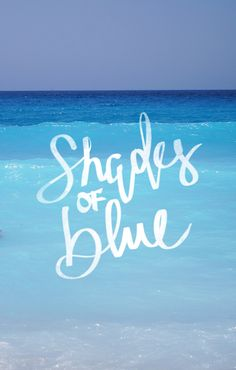 Discovered by Ibizahippy. Find images and videos about summer, quotes and blue on We Heart It - the app to get lost in what you love. Blue Quotes, Ocean Quotes, Color Quotes, Beach Quotes And Sayings, Surf Quotes, Blue Shades Colors, Colours, 50 Shades, True Colors