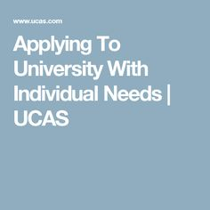 Applying To University With Individual Needs Higher Education, Special Education, Get Started, Equality, University, How To Apply, Social Equality, Community College, Colleges