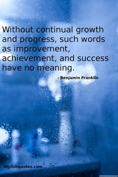 Ben Franklin - growth, improvement