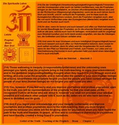216) And if you regret your unknowledge and your inequity (unfairness) and improve yourselves and profess yourselves open to the truth-teaching, then you must forgive yourselves because you alone are the forgiving ones for yourselves when you have found the path to the truth and freedom, to peace,  to love and to consonance (harmony) in yourselves and have thereby created a living hoard in yourselves.