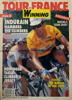 Winning paper, 1993, Week 3 of Tour de France. Tony Rominger and Miguel Indurain