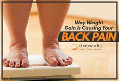 Ways weight gain is causing your back pain. Chiropractic Clinic, Chiropractic Adjustment, Best Chiropractor, Bear The Burden, Back Pain Exercises, Your Back, Back Muscles, Bad News, Going To The Gym