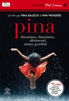 PINA is a feature-length dance film in with the ensemble of the Tanztheater Wuppertal Pina Bausch, featuring the unique and inspiring art of the great German choreographer, who died in the summer of Cinema Video, 3d Cinema, Films Cinema, I Love Cinema, Real Cinema, Pina Bausch, Dance Movies, Hd Movies, Movies Online