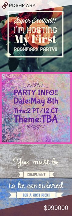 🎉🎉I'M HOSTING MY FIRST POSH PARTY!!🎉🎉 🅢🅤🅟🅔🅡 🅔🅧🅒🅘🅣🅔🅓 to announce I'm hosting my first Poshmark Party!! Can't wait to go thru all your gorgeous closets searching for host picks!! Please SHARE, TAG and LIKE this listing so I can consider your closet for potential host picks!! If you're NEW to Poshmark, with a COMPLIANT closet, or if you've NEVER had a host pick, please COMMENT  below!!⬇️⬇️ PLEASE DON'T SHARE ITEMS TO MY DRESSING ROOM!!💙💜💙💜 WILL ANNOUNCE THEME ONCE I KNOW…