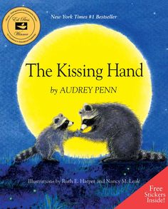An amazing teacher told me to read this book (The Kissing Hand by Audrey Penn) to my daughter before her first day at school!! Thanks Rhonda!! She will love this book!!