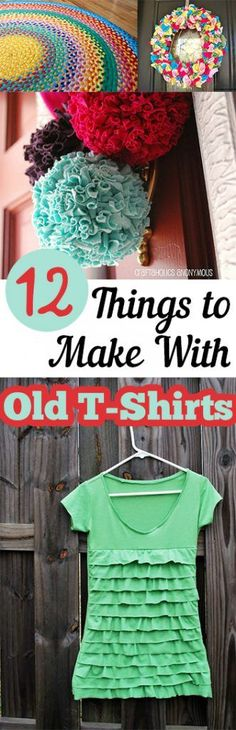12 Things to Make With Old T-Shirts