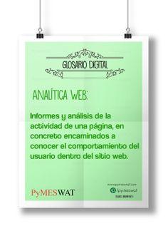 #GlosarioDigital Analítica Web: Informes y análisis de la actividad de una página, en concreto encaminados a conocer el comportamiento del usuario dentro del sitio web. (Fuente: iabspain.net) #Web  #MarketingDigital