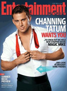 Channing Tatum, Matthew McConaughey, Joe Manganiello and Matt Bomer Take Over Entertainment Weekly!!!