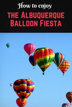 How to enjoy the Albuquerque Balloon Fiesta!