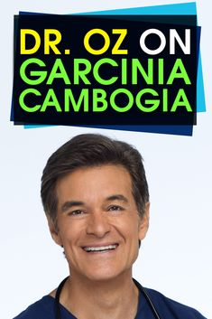 Find out what Dr. Oz says about Garcinia Cambogia and how it can help with weight loss!