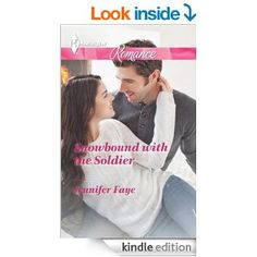 Snowbound with the Soldier (Harlequin Romance) - Kindle edition by Jennifer Faye. Romance Kindle eBooks @ Amazon.com.