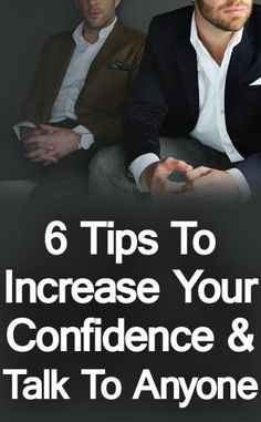 6 Tips to Increase Your Confidence & Talk to Anyone #communication