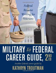 Military to Federal Career Guide, 2nd Edition « Holiday Adds
