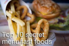 """At """"Order 'frings' and you'll get French fries and onion rings in the same container,"""" writes Velasco. Crispy French Fries, Fast Food Menu, Secret Menu, Best Chicken Recipes, Cooking Light, Copycat Recipes, Food Hacks, Healthy Choices, Entrees"""