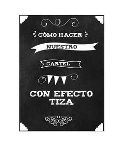 MYLIFE: COMO HACER TU CARTEL DE PIZARRA Y TIZA