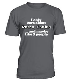 """# I Only Care About Retro Gaming .  Special Offer, not available anywhere else!      Available in a variety of styles and colors      Buy yours now before it is too late!      Secured payment via Visa / Mastercard / Amex      How to place an order            Choose the model from the drop-down menu      Click on """"Buy it now""""      Choose the size and the quantity      Add your delivery address and bank details      And that's it!"""