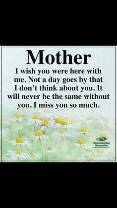 Mother in heaven, loved one in heaven, mom Daughter Quotes, Mother Quotes, Mom Quotes, Faith Quotes, I Miss You Quotes, Missing You Quotes, Mom In Heaven Quotes, Mom I Miss You, Mother In Heaven