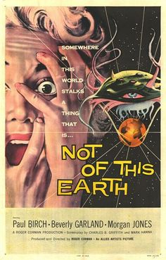 "MP968. ""Not of This Earth"" Movie Poster by Albert Kallis (Roger Corman 1957) / #Movieposter"