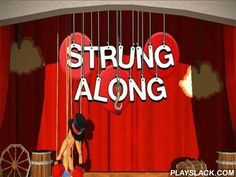 Strung Along  Android Game - playslack.com , Control a figure on twines. lead it through distinct levels with many risks and hindrances. To beat a stage of this Android game you have to lead a woody figure through to the complete without letting it descend. It's not as easy as it seems, the woody figure is not firm and you have to move each its limb individually. The faster you get to the extremity the more scores you attain. You can also purchase distinct supplements for the figure like…