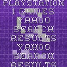 playstation 1 games - Yahoo Search Results Yahoo Search Results