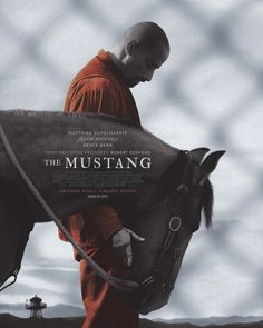 First Poster for Drama 'The Mustang' - Starring Matthias Schoenaerts Jason Mitchell Bruce Dern and Connie Britton Hindi Movies, Comedy Movies, Connie Britton, Robert Redford, Jason Mitchell, Matthias Schoenaerts, Disney Pixar, Westerns, Movies To Watch
