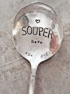 Soup Spoon, Stamped Spoon, Stamped Silver, Silver Spoon, Super Hero Gift, Fathers Day Gift, Souper Hero, Fathers Day, Gift For Dad, Dad Gift